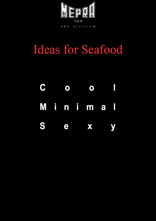 Mepra Ideas for Seafood
